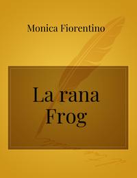 La rana Frog