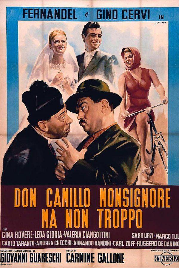 Don Camillo Monsignore… ma non troppo, i nostri eroi tre anni dopo: trama, cast e curiosità
