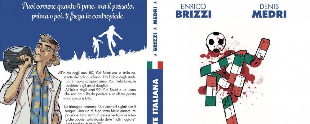 Un'estate italiana: i Mondiali del 1990 nel noir a fumetti di Enrico Brizzi