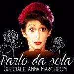 Parlo da sola, uno speciale dedicato alla memoria di Anna Marchesini