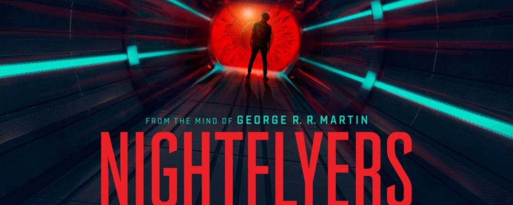 Nightflyers, la serie sci-fi tratta da un racconto di George R.R. Martin arriva su Netflix