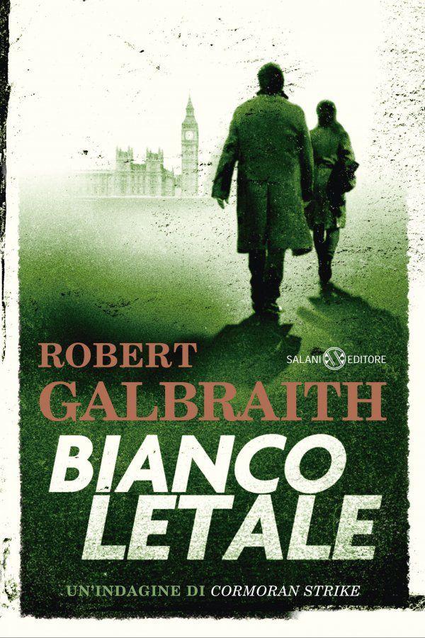 Bianco Letale, torna Cormoran Strike nel nuovo libro di Robe
