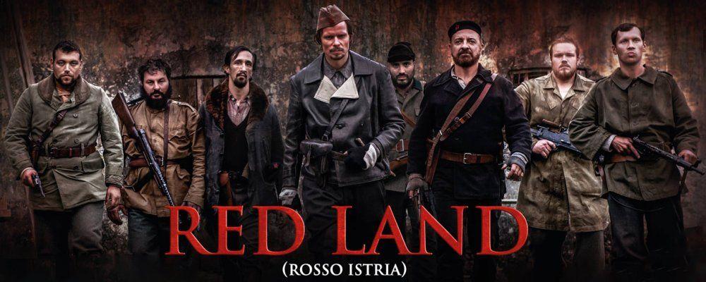 Red Land - Rosso Istria curiosità, trama e cast per una storia vera