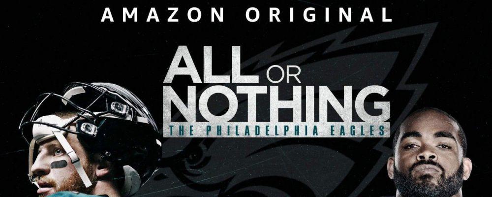 All or Nothing, la scommessa dei The Philadelphia Eagles nella nuova stagione