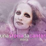 Una storia da cantare, speciale Mina: anticipazioni e gli ospiti