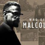 Who killed Malcolm X?. Il segreto di Pulcinella