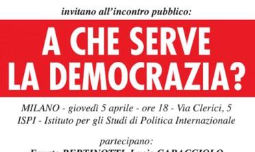 Milano: A che serve la democrazia?