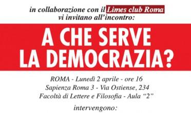 """Il Limesclub Roma presenta """"A che serve la democrazia?"""""""