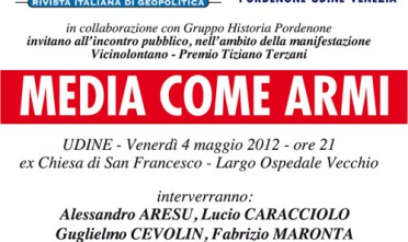 Udine: Media come armi