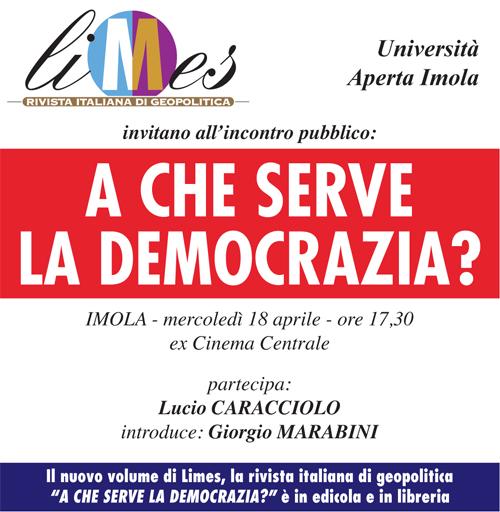 Imola: A che serve la democrazia?