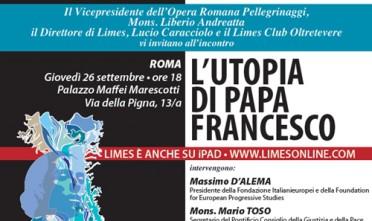 L'utopia di Papa Francesco