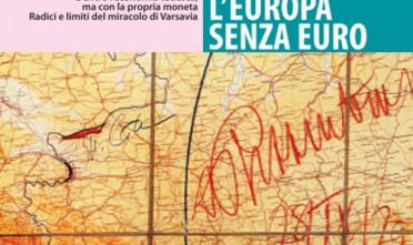 """Aspettando """"Polonia, l'Europa senza euro"""""""