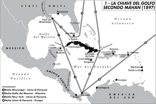 """""""Le chiavi del golfo secondo Mahan (1897)"""", una carta di Laura Canali tratta dall'editoriale di Lucio Caracciolo a Limes 4/04 """"Cuba dopo Cuba""""."""