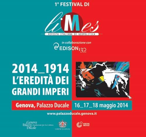 A Genova, 1°Festival di Limes: 2014-1914 l'eredità dei grandi imperi