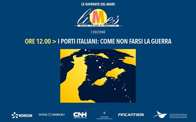 8 I porti italiani- come non farsi la guerra