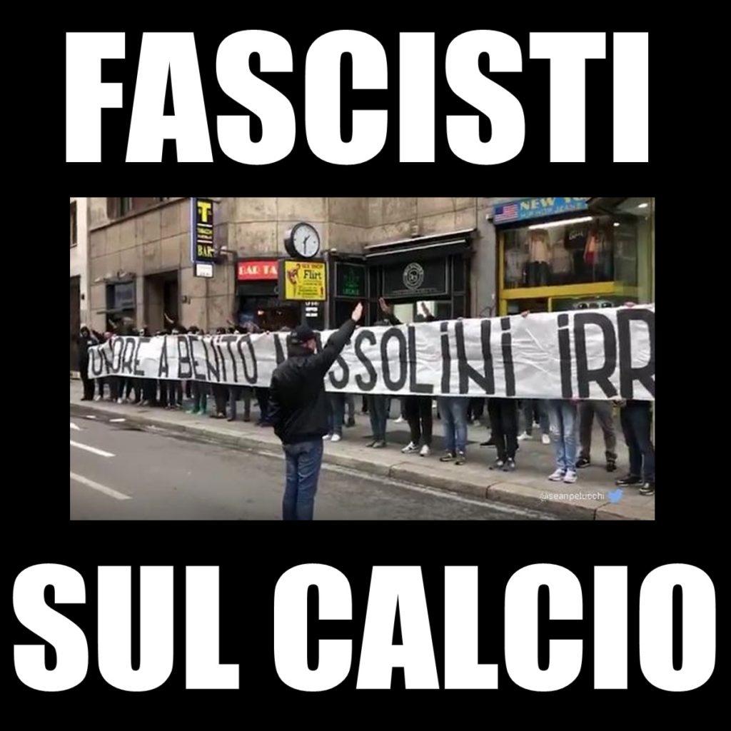 reputable site 58b0d bd24b L'esibizione fascista a Milano degli ultras della Lazio alla ...