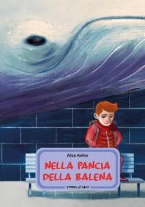 Nella pancia della balena, Alice Keller, Camelozampa