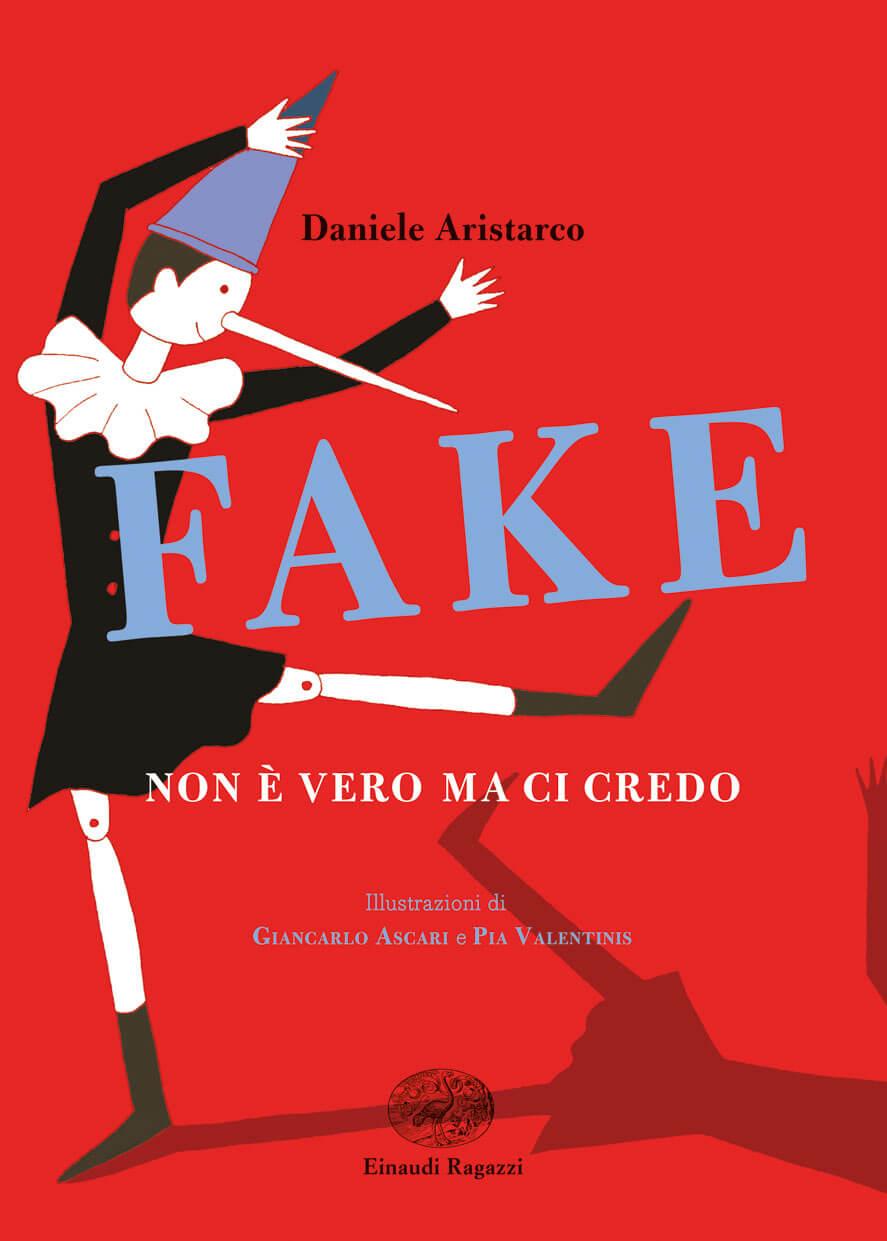 Fake-Non-vero-ma-ci-credo-Aristarco-Ascari-e-Valentinis-Einaudi-Ragazzi-