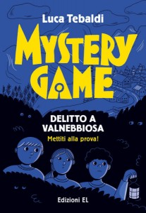 Mystery-Game-Delitto-a-Valnebbiosa-Tebaldi-Rizzato-Edizioni-EL-9788847738751-415x600