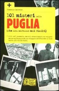 101 misteri della Puglia