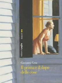 G. Cera, Il prima e il dopo delle cose, di pagina edizioni,