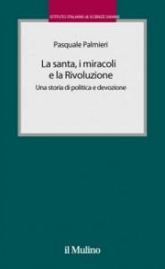 La santa i miracoli la rivoluzione
