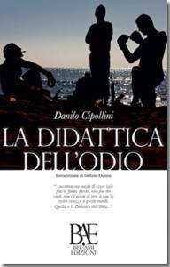 La-didattica-dellodio-di-Danilo-Cipollini_250