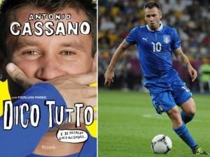 Antonio Cassano, Dico tutto