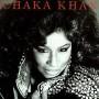 Chaka Khan - Got To Be There