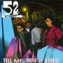 52nd Street - Tell Me How It Feels
