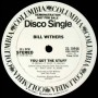 Bill Withers - You Got The Stuff