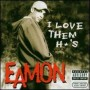 Eamon - Love Them Hoes