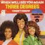 When_Will_I_See_You_Agaiin Three Degrees