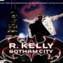 r-kelly-gotham