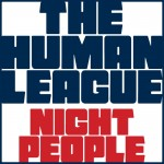 The Human League - Night people