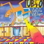 UB40 - Rat in the kitchen