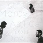Fistful of mercy - I don't want to waste your time