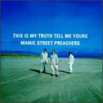 MANIC STREET PREACHER - IF YOU TOLERETE THIS YOUR CHILDREN WILL BE NEXT