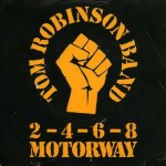 TOM ROBINSON - 2-4-6-8 MORWAY