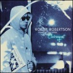 ROBBIE ROBERTSON - HE DON'T LIVE HERE NO MORE