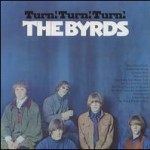 THE BYRDS - TURN TURN TURN