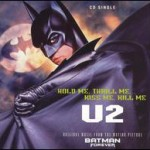 U2 - HOLD ME,THRILL ME,KISS ME.KILL ME