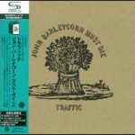 TRAFFIC - JOHN BARLEYCORN