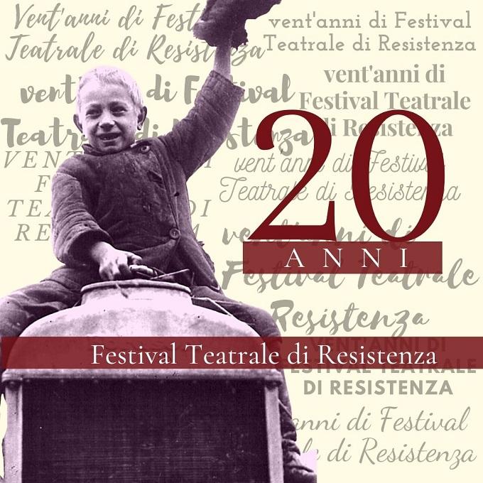 20 anni Festival Teatrale di Resistenza
