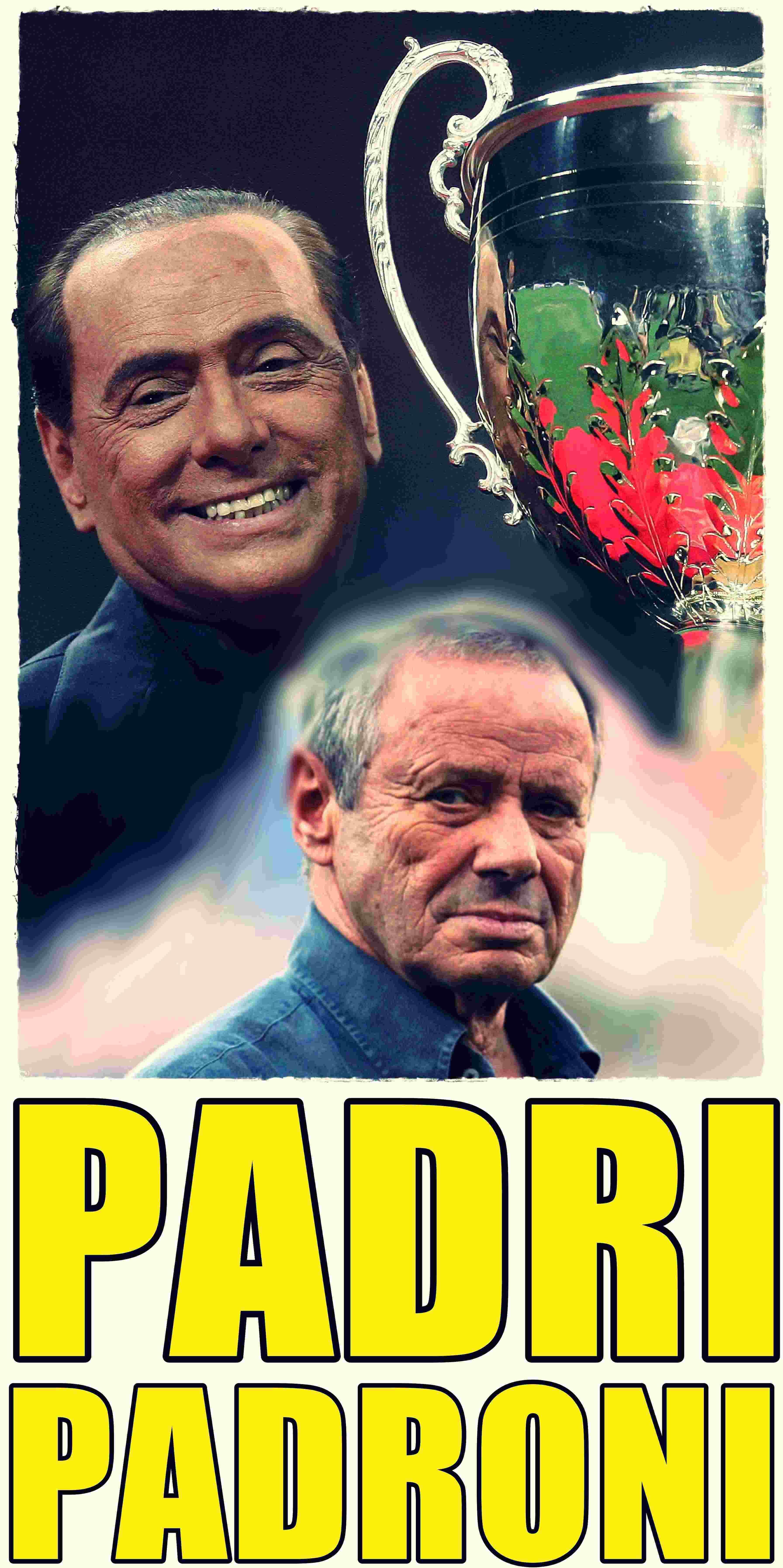 Zamparini Berlusconi 4 Padri Padroni