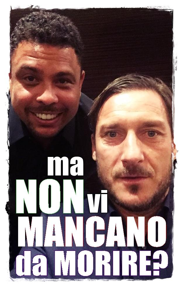 Ronaldo e Totti