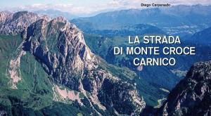 19.01.04 Copertina libro Diego Carpenedo su traforo M. Croce Carnico