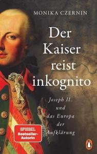 21.08.09 Der Kaiser reist inkognito (Monika Czernin)