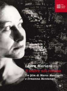 """""""Il  teatro nel cinema"""" di Laura Mariani (ed.Sossella)"""