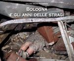 Bologna anni stragi